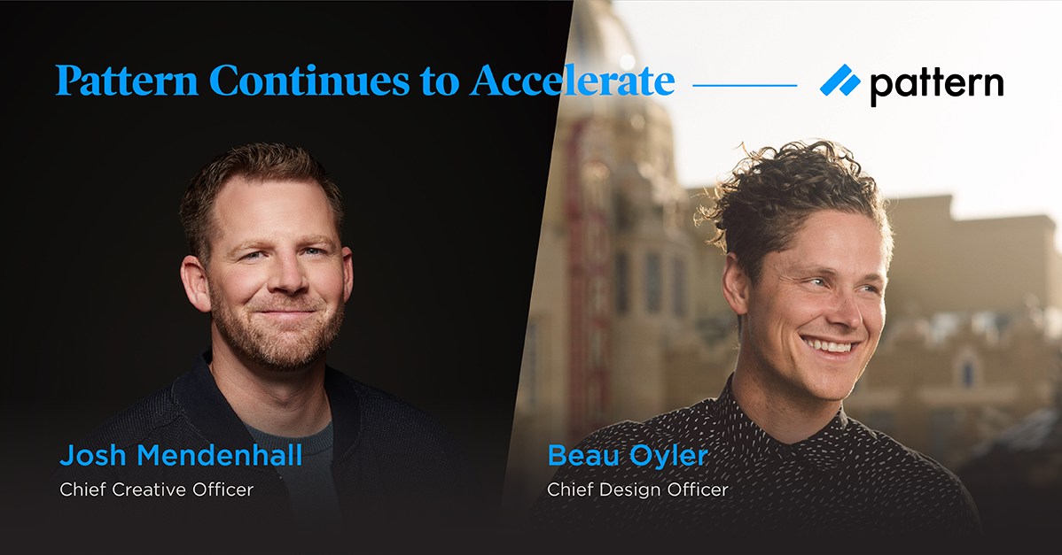 Pattern Promotes Josh Mendenhall to Chief Creative Officer and Beau Oyler to Chief Design Officer, Pattern