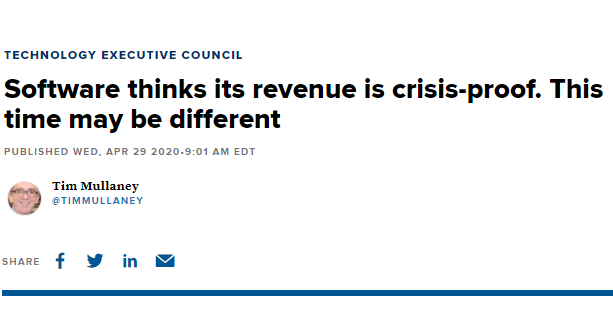 Software thinks its revenue is crisis-proof. This time may be different