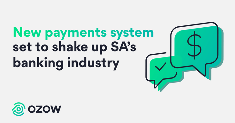 New payments system set to shake up South Africa's banking industry