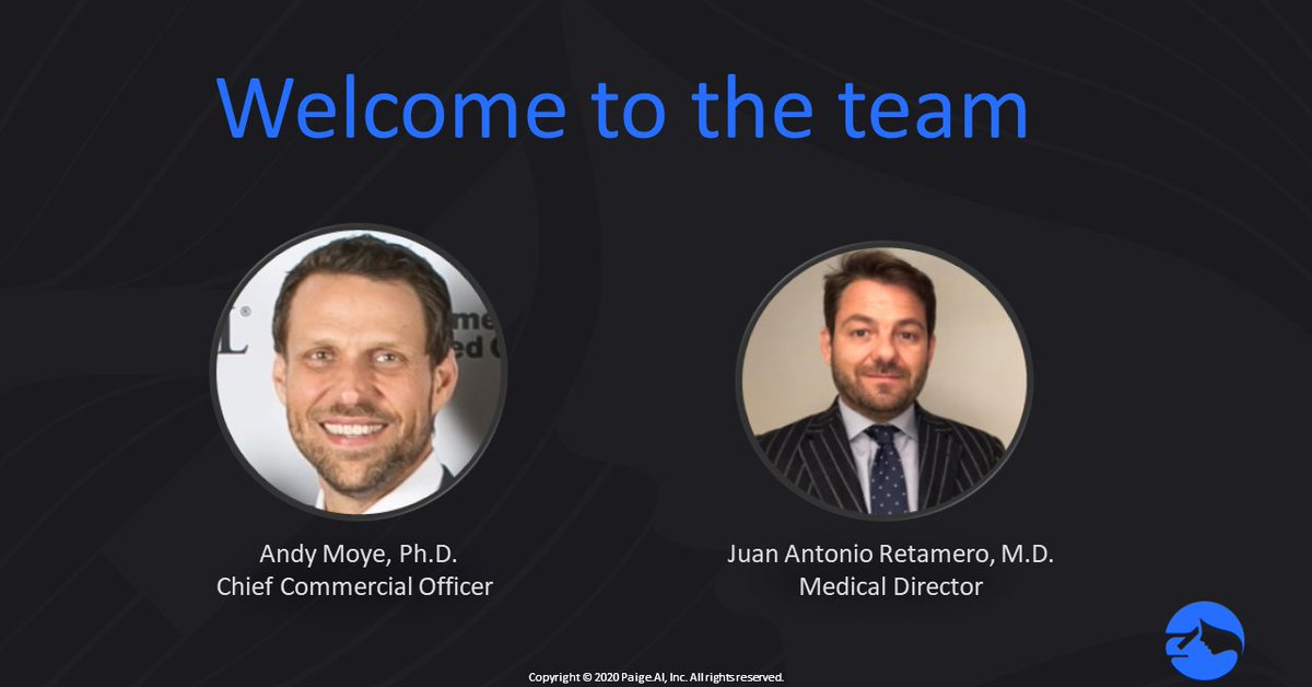 Paige Announces Appointment of Andy Moye as Chief Commercial Officer and Dr. Juan Antonio Retamero as Medical Director, Paige.AI